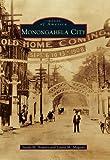 Monongahela City (Images of America)