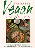 Vegan Cooking, Eva Batt, 0722511612