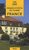 Maisons d'hôtes de charme en France par Andreis