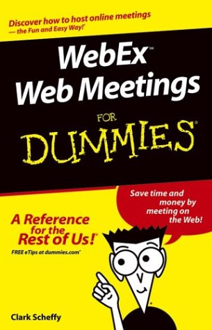 Webex Web Conferencing For Dummies