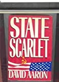 State Scarlet, David Aaron, 0399132430