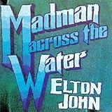 : Madman Across the Water [Vinyl]