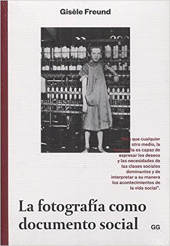 Descargar Utorrent Com Español La Fotografía Como Documento Social Libro Patria PDF
