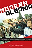 img - for Modern Albania: From Dictatorship to Democracy in Europe book / textbook / text book