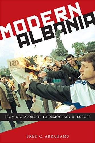 Download Modern Albania: From Dictatorship to Democracy in Europe Pdf