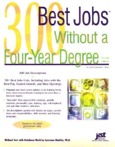300 Best Jobs Without a Four-Year Degree (Best Jobs)