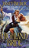 Highland Bride, Janet Bieber, 0449002845