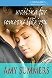 Waiting for Someone Like You (Destiny Bay-Baby Dreams Book 3)