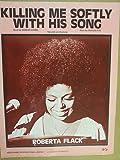 song sheet KILLING ME SOFTLY Roberta Flack 1972