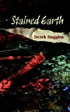 Stained Earth, Derek Huggins, 1779220324