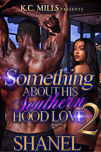 Something About His Southern Hood Love ()