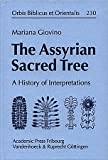 The Assyrian Sacred Tree : A History of Interpretations, Giovino, Mariana, 3525530285