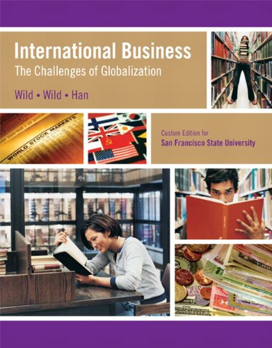 International Business: The Challenges of Globalization (Custom Edition for San Fransisco State University)