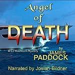 Angel of Death: CJ Washburn, PI, Book 3 | James Paddock