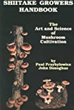 img - for Shiitake Growers Handbook: The Art and Science of Mushroom Cultivation book / textbook / text book