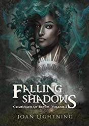Falling Shadows: Guardians of Reyth. Volume 1