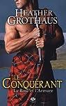 La rose et l'armure, tome 1 : Le conquérant par Grothaus