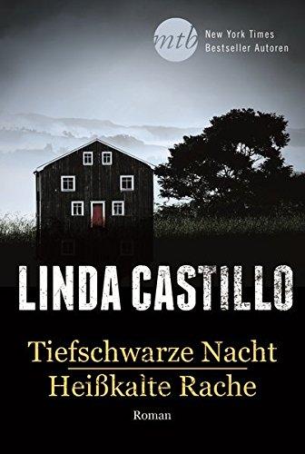 Tiefschwarze Nacht / Heißkalte Rache (New York Times Bestseller Autoren: Thriller/Krimi)