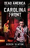 Dead America - Carolina Front Book 4 (Dead America - The Second Week)