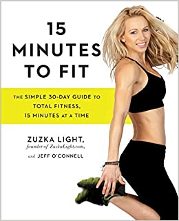 c9081f0652 Amazon.fr - 15 Minutes to Fit  The Simple 30-Day Guide to Total ...