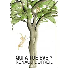 Qui a tué Eve ?: Roman philosophique (French Edition)