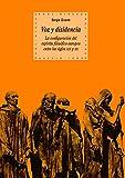 img - for Voz y Disidencia - Configuracion del Espiritu Filosofico Europeo Siglo IX y XX (Spanish Edition) book / textbook / text book