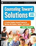 Counseling Toward Solutions, Linda Metcalf, 0787998060
