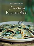 img - for Williams-Sonoma Savoring Pasta, Rice & Noodles book / textbook / text book