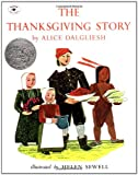 In this festive Caldecott Honor–winning picture book, Alice Dalgiesh brings to life the origin of the Thanksgiving holiday for readers of all ages.Giles, Constance and Damaris Hopkins are all passengers aboard the crowded Mayflower, journeyin...