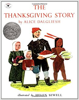 The Thanksgiving Story Alice Dalgliesh Helen Sewell 9780689710537