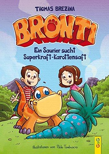 bronti-ein-saurier-sucht-superkraft-karottensaft