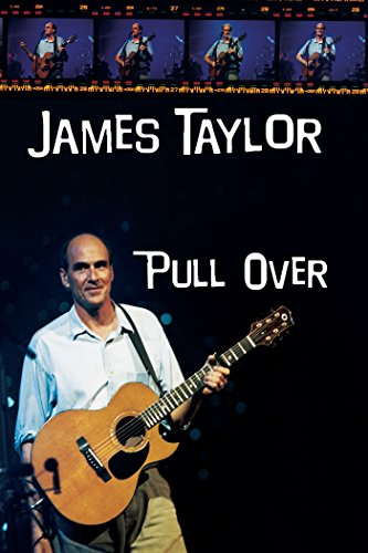 James Taylor: Pull Over