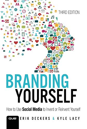 Download Branding Yourself: How to Use Social Media to Invent or Reinvent Yourself (Que Biz-Tech) ebook