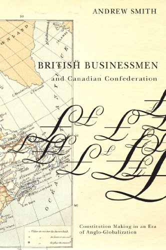 Download British Businessmen and Canadian Confederation Pdf