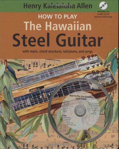How to Play the Hawaiian Steel -
