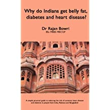 Why do Indians get belly fat, diabetes and heart disease?