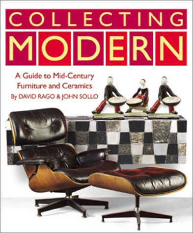 Collecting Modern: A Guide to Midcentury Studio Furniture and Ceramics