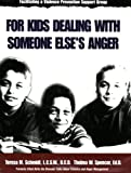 Facilitating a Violence Prevention Support Group for Kids Dealing with Someone Else's Anger, Teresa M. Schmidt and Thelma Spencer, 1562460218