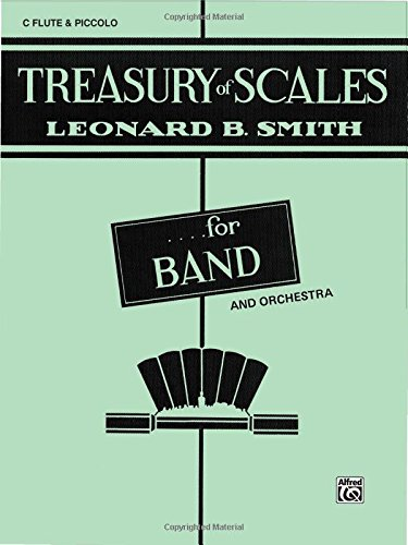 Treasury of Scales for Band and Orchestra: C Flute (Piccolo)