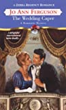 img - for The Wedding Caper (Zebra Regency Romance) book / textbook / text book