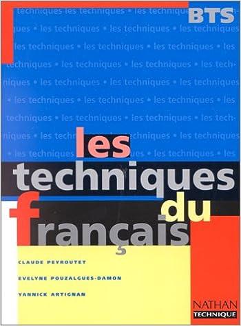 Amazon Fr Les Techniques Du Francais Bts Livre De L