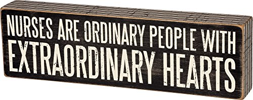 (Primitives by Kathy Box Sign, Nurses are Extraordinary)