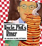 Uncle Phil's Diner, Helena Clare Pittman, 1575050838