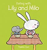 Eating with Lily and Milo, Pauline Oud, 160537055X