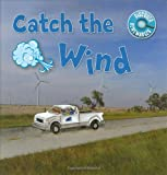 img - for Catch the Wind (Discover Renewables) book / textbook / text book