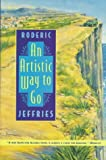 An Artistic Way to Go, Roderic Jeffries, 0312154720