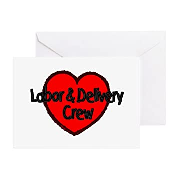 cafepress labor delivery crew heart greeting card note card - Birthday Card Delivery