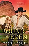 Bound for Eden (A Frontiers of the Heart novel) by  Tess LeSue in stock, buy online here