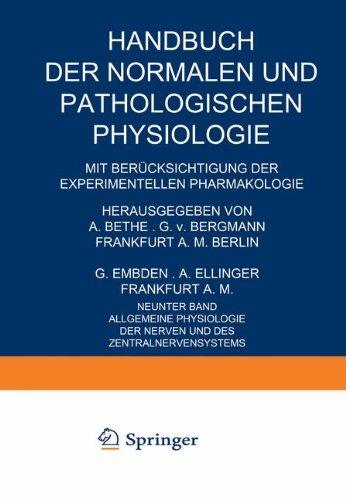 Allgemeine Physiologie der Nerven und des Zentralnervensystems (Handbuch der normalen und pathologischen Physiologie) (German Edition)