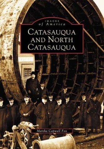 Catasauqua and North Catasauqua (PA) (Images of America)